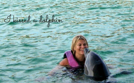 I kissed a dolphin